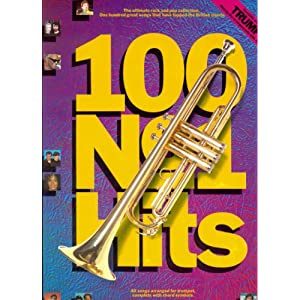 100 Number One Hits for Trumpet – Trompete Noten [Musiknoten] leicht spielbar – Ebony And Ivory, Don't Cry For Me Argentina, That'll Be The Day, Goodnight Girl und viele andere Britische Chart-Stürmer