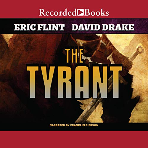 The Tyrant Audiobook By David Drake, Eric Flint cover art