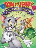 Tom & Jerry Piccole Pesti...