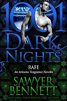 Rafe: An Arizona Vengeance Novella by [Sawyer Bennett]