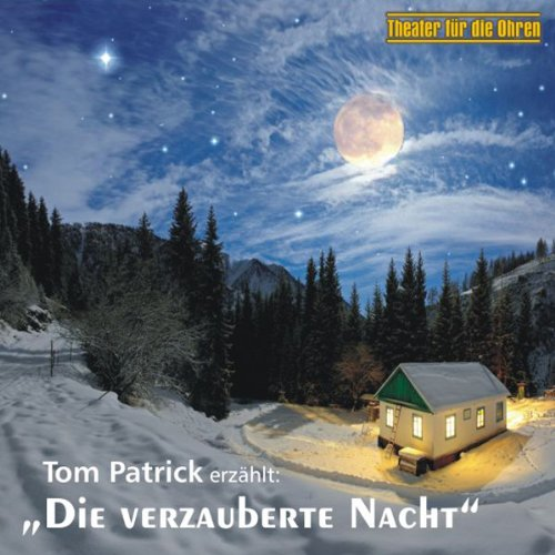 Die verzauberte Nacht audiobook cover art