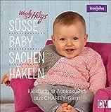 Woolly Hugs Baby-Sachen häkeln. Kleidung & Accessoires aus CHARITY-Garn von Veronika Hug