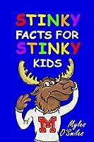 Stinky Facts for Stinky Kids