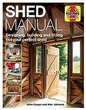 Shed Manual (Haynes Manuals): De...