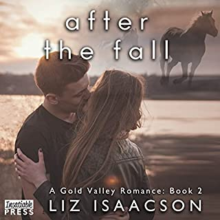 After the Fall     Gold Valley Romance, Book 2              Written by:                                                                                                                                 Liz Isaacson                               Narrated by:                                                                                                                                 Monique Makena                      Length: 6 hrs and 34 mins     Not rated yet     Overall 0.0