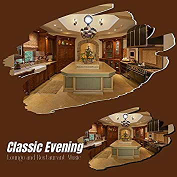 Classic Evening Lounge And Restaurant Music