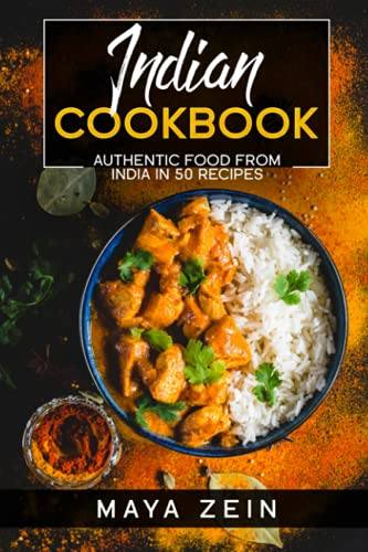 Indian Cookbook: Authentic Food Fro…
