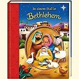 In einem Stall in Bethlehem (Bücher für die Kleinsten) - Claudine Gevry