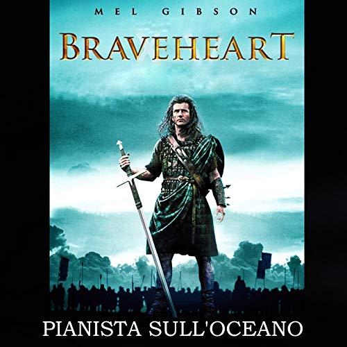 Braveheart (Piano Version)