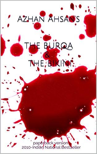 THE BURQA & THE BIKINI (English Edition)