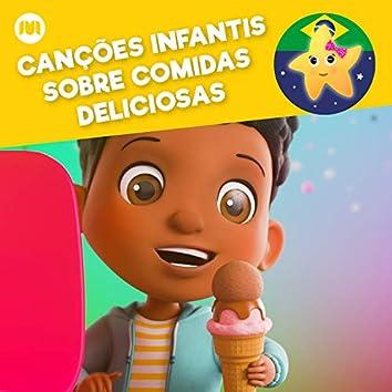 Canções Infantis Sobre Comidas Deliciosas