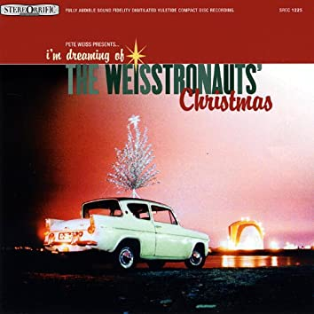I'm Dreaming of the Weisstronauts' Christmas