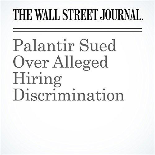 Palantir Sued Over Alleged Hiring Discrimination cover art