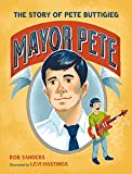 Mayor Pete: The Story of Pete Buttigieg (Who Did It First?)