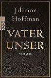Vater unser by Jilliane Hoffman(1905-06-30)