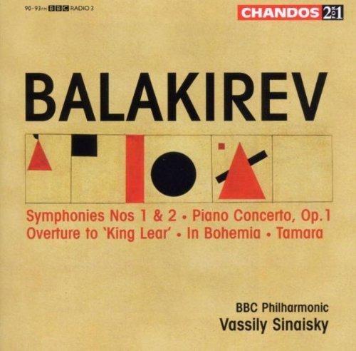 Balakirev: Symphonies Nos. 1 & 2 / Piano Concerto / King Lear Overture / In Bohemia / Tamara by Chandos (2006-09-01)