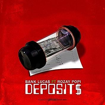 Deposits (feat. Rozay Popi)