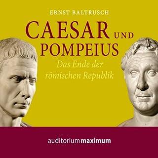 Caesar und Pompeius. Das Ende der römischen Republik Titelbild