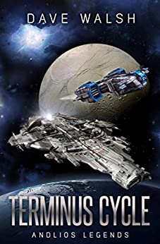 Terminus Cycle: (Andlios Legends) by [Dave Walsh]