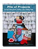 Pile of Projects for the Knitting Board, Knitting Loom, Knitting Rake
