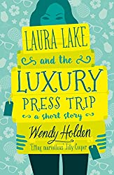 Laura lake and the luxury press trip