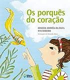 Os porquês do coração (Viagens do Coração) (Portuguese Edition)