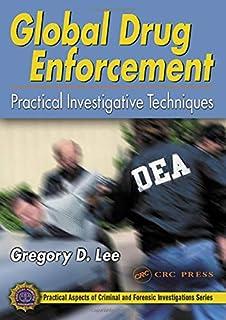 Global Drug Enforcement: Practical Investigative Techniques