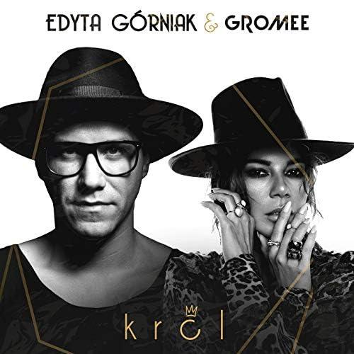 Edyta Gorniak & Gromee