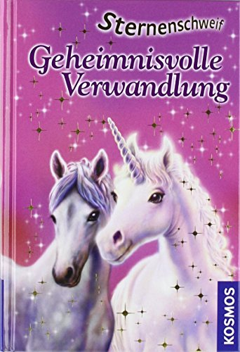 Sternenschweif, 1, Geheimnisvolle Verwandlung von Linda Chapman (7. April 2004) Gebundene Ausgabe