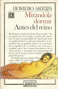 Mirandola Dormir y Antes del Reino par Victoriano Salado Lvarez