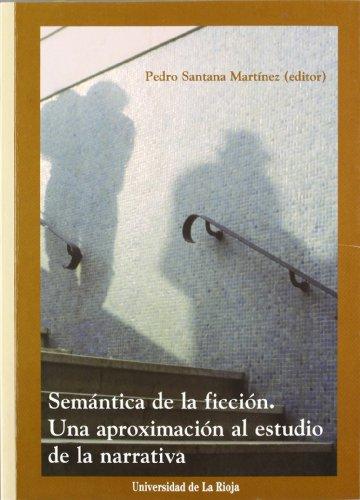 Semántica de la ficción: Una aproximación al estudio de la narrativa: 10 (Biblioteca de Investigación)