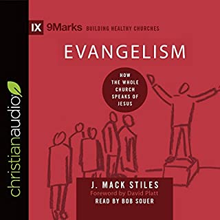 Evangelism: How the Whole Church Speaks of Jesus audiobook cover art