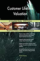 Customer Lifetime Valuation A Complete Guide - 2020 Edition
