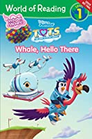 World of Reading T.O.T.S. Whale, Hello There (T.o.t.s.: World of Reading, Level 1)