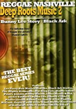 Deep Roots Music, Vol. 2: Bunny Lee Story and Black Ark