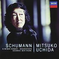 Schumann: Piano Sonata No.2 by Mitsuko Uchida (2013-08-20)