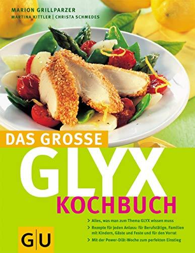 Das große GLYX-Kochbuch (GU Diät&Gesundheit)