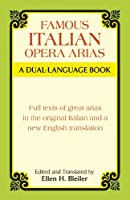 Famous Italian Opera Arias: A Dual-Language Book (Dover Vocal Scores)