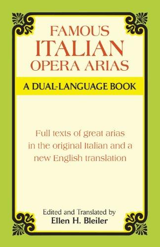 Famous Italian Opera Arias - a Dual-Language Book: A Dual-Language Book a...