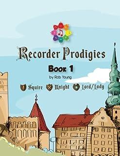 Recorder Prodigies Book One