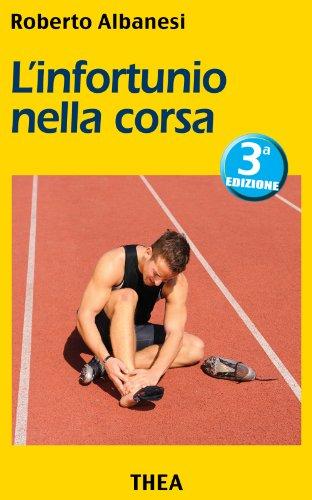 L'infortunio nella corsa (Italian Edition)