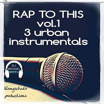 RAP to This (Vol.1) [3 Urban Instrumentals]
