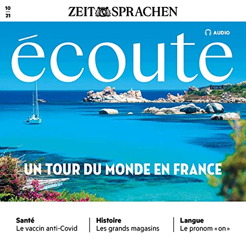 Écoute Audio - Un tour du monde en France. 10/2021 cover art