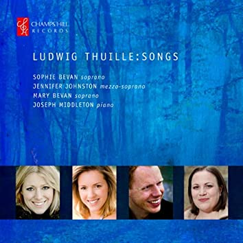 Ludwig Thuille: Songs