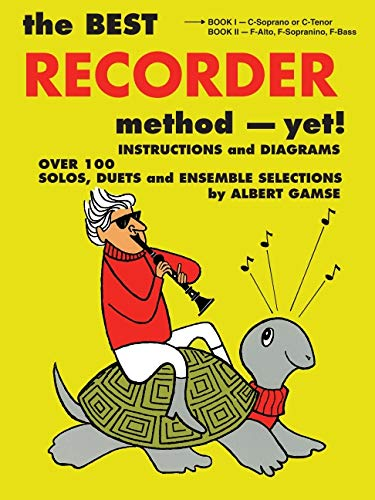 The Best Recorder Method - Yet!: Book 1