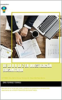 De la A a la Z en Investigación BioSanitaria de [dra Ferraz-Torres, Oscar Martinez-Garcia, mundo-enfermero @investenferm]