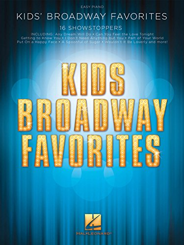 Kids' Broadway Favorites: 16 Showstoppers