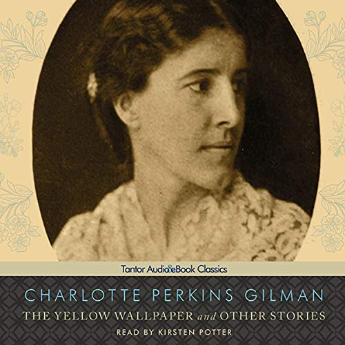 The Yellow Wallpaper and Other Stories audiobook cover art