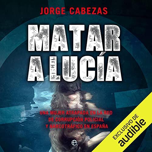 Matar a Lucia cover art