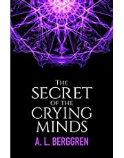 The Secret of the Crying Minds: 1